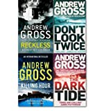 Andrew Gross collection 4 Books set. (Don't look twice, Reckless, Killing Hou...