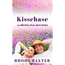 Kisschase: A collection of six short stories