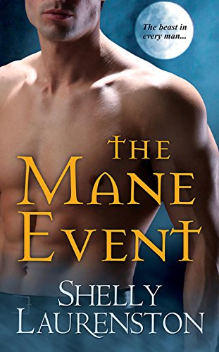 The Mane Event (The Pride Series Book 1) (English Edition) par Shelly Laurenston