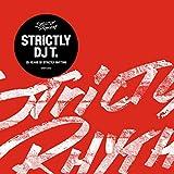 Strictly DJ T.-25 Years of Strictly Rhythm