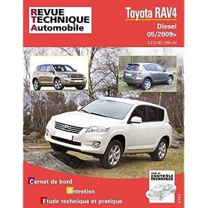 Revue Technique B751 Toyota Rav 4 III D4-d (150) Depuis 05/2009