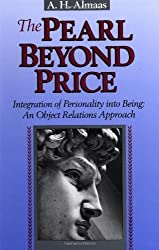 The Pearl Beyond Price: Integration of Personality into Being - an Object Relations Approach (Diamond Mind) by A.H. Almaas (1996-06-06)