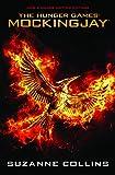 Mockingjay (Hunger Games Trilogy Book 3)
