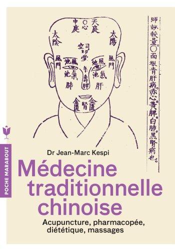 MEDECINE TRADITIONNELLE CHINOISE - L'homme et ses symboles par Jean-Marc Kespi