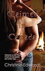 Edwards, Christine [ Claimed in Canada ] [ CLAIMED IN CANADA ] Aug - 2013 { Paperback }