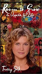 Room to Grow: An Appetite for Life by Tracey Gold (2003-02-02)