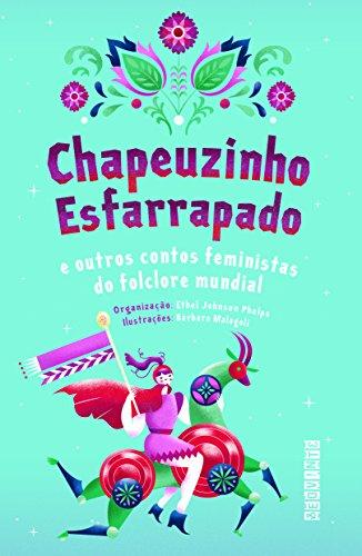 Chapeuzinho Esfarrapado (Em Portuguese do Brasil)