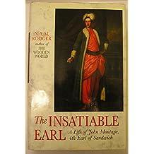The Insatiable Earl: A Life of John Montagu