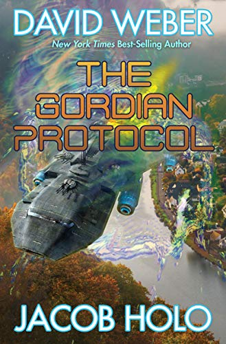 The Gordian Protocol (English Edition) - Weber, David Kindle