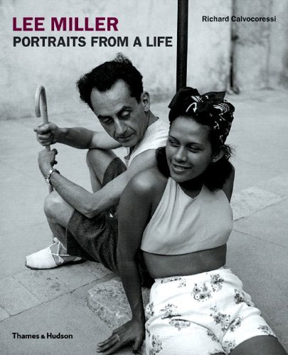 Lee Miller: Portraits from a Life by Richard Calvocoressi (2005-05-01)
