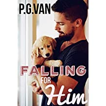 Falling For Him: A Passionate Love Story