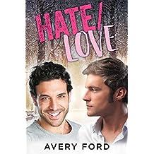 Hate/Love (English Edition)