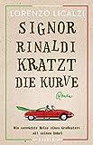 Signor Rinaldi kratzt die Kurve: Roman -