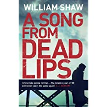 A Song from Dead Lips (Breen and Tozer) by Shaw, William (May 22, 2014) Paperback