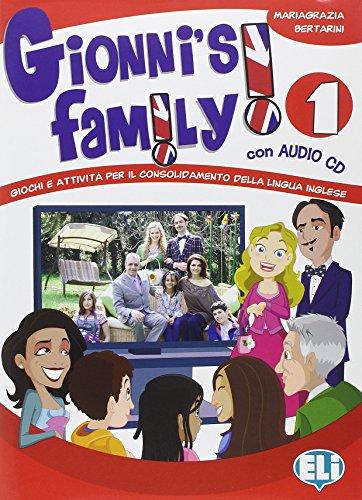 Gionni's family. Con CD Audio. Per la Scuola elementare: 1