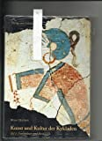 Kunst und Kultur der Kykladen: Neolithikum und Bronzezeit - Werner Ekschmitt