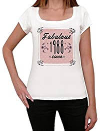 Fabulous Since 1988 Femme T-shirt Blanc Cadeau D'anniversaire