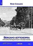 Bergamo sottosopra: Un'avventura di Auguste Dupin e Giuseppe Giacosa