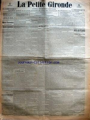 PETITE GIRONDE (LA) [No 10556] du 26/08/1901 - EDITION DU MATIN - MAMAN ROCAMBOLE PAR PIERRE ZACCONE - CHARITE ET ASSISTANCE PAR JULES LEGRAND - AFFAIRES MILITAIRES - LETTRES PARISIENNES DU DIMANCHE PAR ALBERT ROBERT - ACADEMIE DES INSCRIPTIONS ET BELLES-LETTRES - LES FETES DE BEZIERS DES 25 ET 27 AOUT - PROMETHEE - BACCHUS MYSTIFIE PAR PAUL BERTHELOT - CAUSERIE BORDELAISE - NOS DEPECHES - L'EMPEREUR NICOLAS EN FRANCE - A REIMS - A PARIS - A DUNKERQUE - UNE NOUVELLE FETE NATIONALE - DEPECHES DE