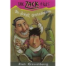 Zack Files 05: Dr. Jekyll, Orthodontist (The Zack Files) by Dan Greenburg (1997-01-13)