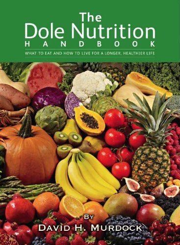 the-dole-nutrition-handbook-what-to-eat-and-how-to-live-for-a-longer-healthier-life-english-edition