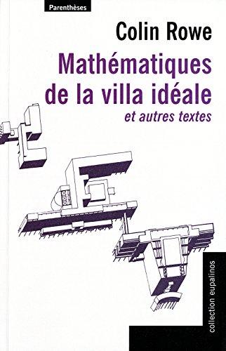 Mathématiques de la villa idéale par Colin Rowe