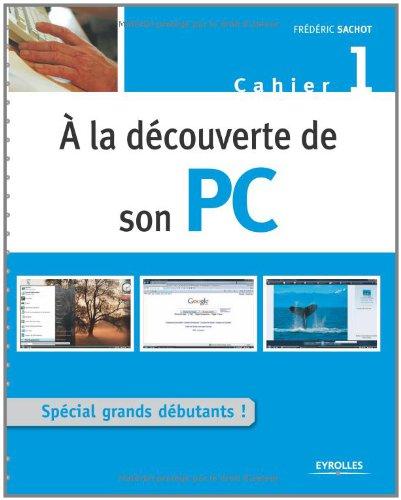 A la découverte de son PC : Cahier 1