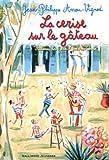 La cerise sur le gâteau : Histoires des Jean-Quelque-Chose