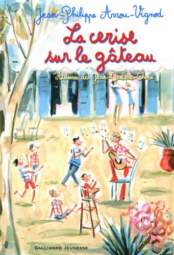Histoires des Jean-Quelque-Chose (5) : La Cerise sur le gâteau