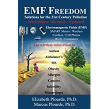 EMF Freedom: Solutions for the 21st Century Pollution - 3rd Edition (English Edition)