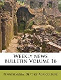 Weekly News Bulletin Volume 16