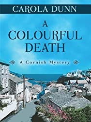 A Colourful Death (Cornish Mystery) by Carola Dunn (2010-09-06)