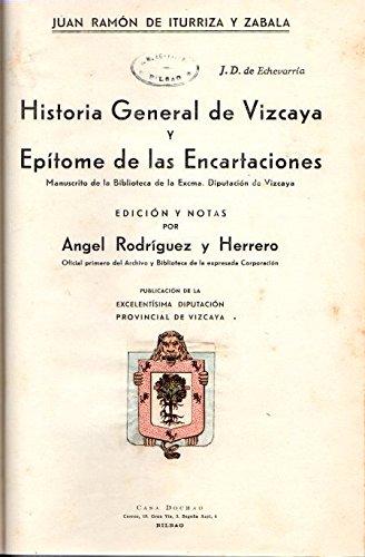 Historia General de Vizcaya y Ep'tome de las Encartaciones