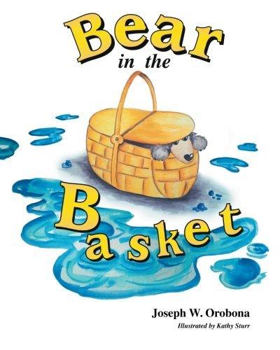 Bear in the Basket (Adventures of Little Bear) (Volume 1) by Joseph W. Orobona (2014-03-21) par Joseph W. Orobona