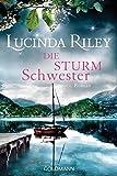 Die Sturmschwester: Roman - Die sieben Schwestern Band 2