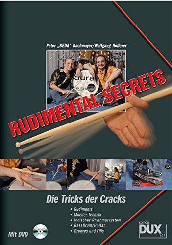 Rudimental Secrets - Die Tricks der Cracks für Schlagzeug (mit DVD)