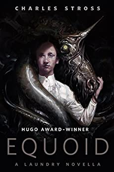 Equoid: A Laundry novella: A Tor.Com Original (Laundry Files) by [Stross, Charles]