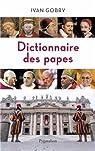 Dictionnaire des Papes par Gobry