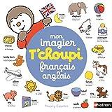 Mon imagier T'choupi français-anglais