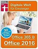 Office 365 & Office 2016: Digitale Welt für Einsteiger