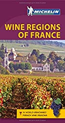 Wine Regions of France Green Guide (Michelin Green Guides)