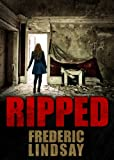 Ripped by Frederic Lindsay