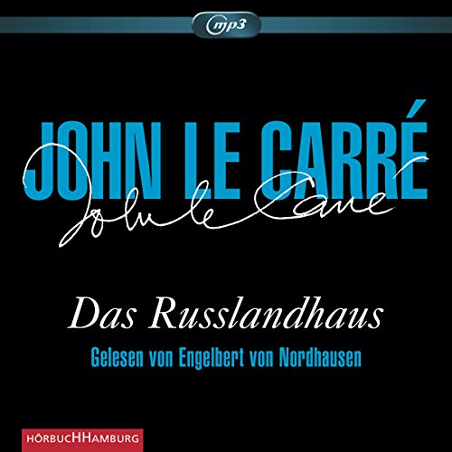 : Das Russlandhaus: 3 CDs (Audio CD)
