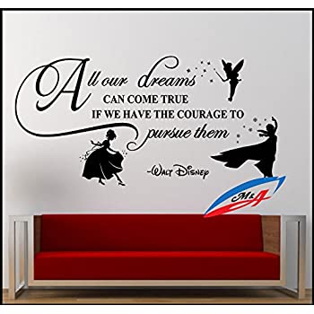Wall Art Stickers Decors Quotes And Phrases Disneys Quotes All Our Dreams  Can Come True T26 Part 45