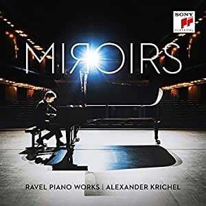 Miroirs - Ravel Piano Works