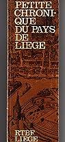 Petite chronique du pays de Liège, 1980 par Imhauser