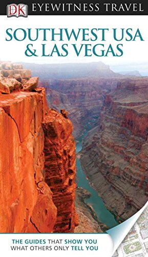 Southwest USA & Las Vegas (Dk Eyewitness Travel Guides Southwest USA and Las Vegas)