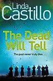 The Dead Will Tell (Kate Burkholder Series)
