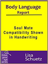 Body Language: Soul Mate Compatibility Shown in Handwriting (English Edition)