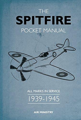 The Spitfire Pocket Manual: 1939-1945 por Martin Robson